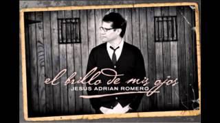 No a nosotros - Jesús Adrián Romero