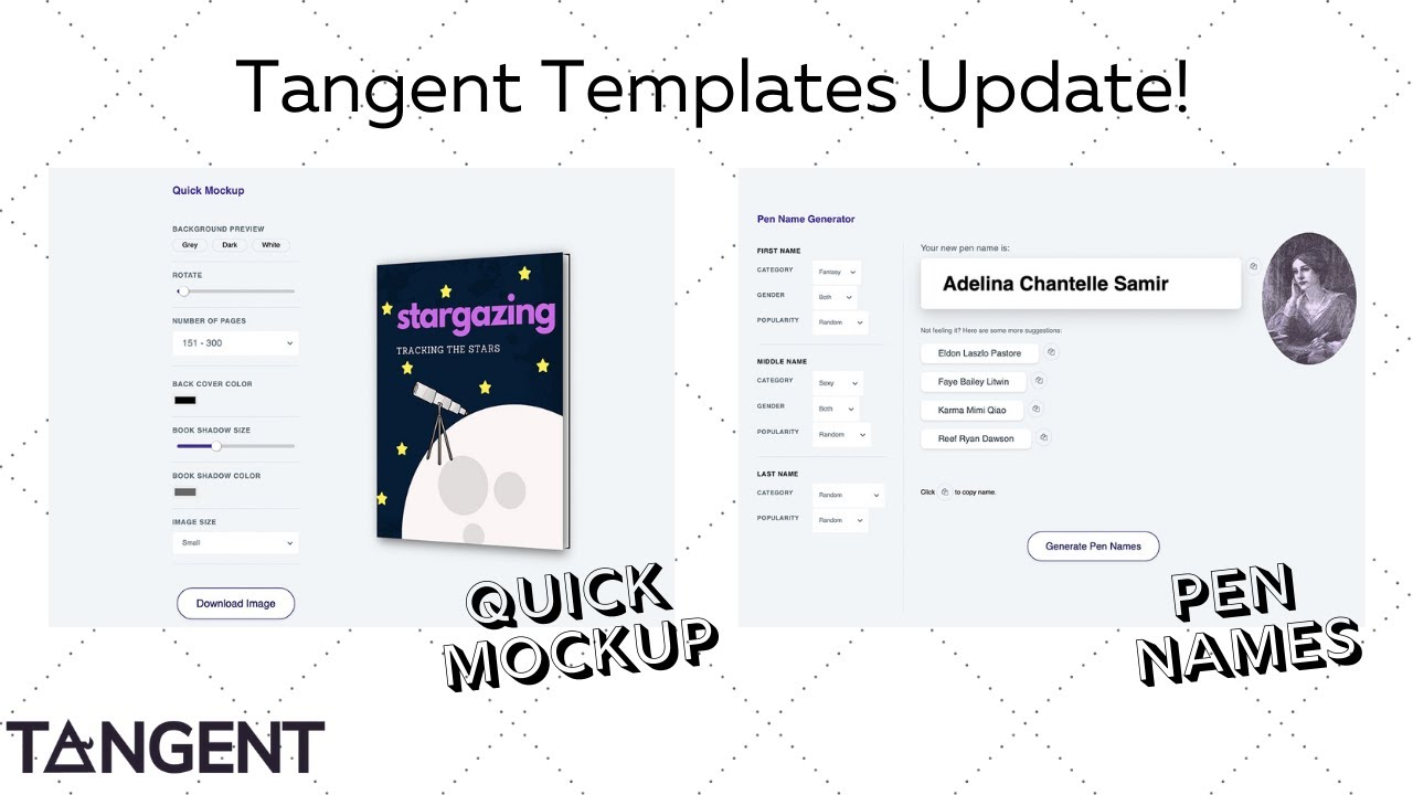 Tangent Templates Update - Pen Name Generator and Quick