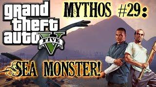 Grand Theft Auto V! | M&L | Mythos #29: Sea Monster! [DE]