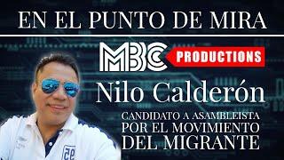 EN EL PUNTO DE MIRA NILO CALDERÓN
