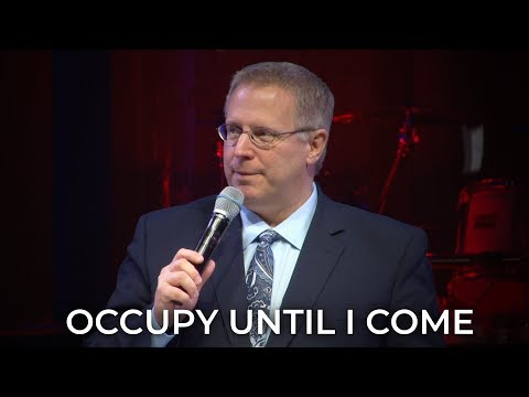 Occupy Until I Come – Pastor Raymond Woodward