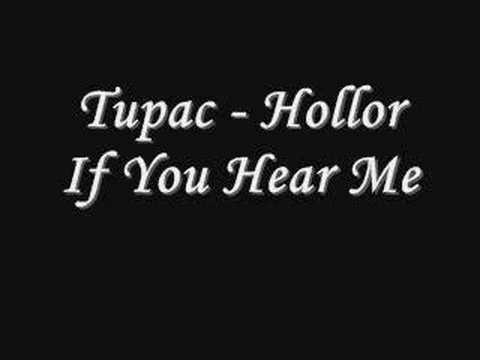 Tupac - Holla If You Hear Me *Lyrics