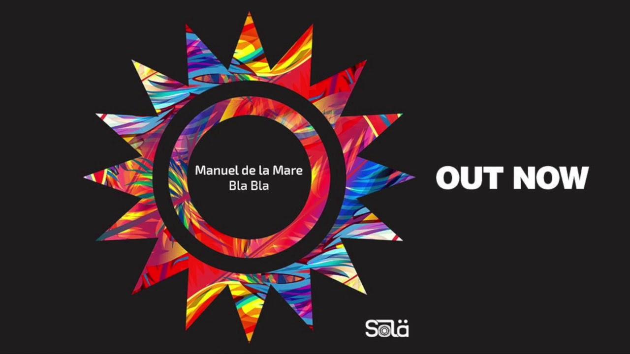 Download Manuel De La Mare   Bla Bla Full Acid Mix