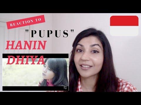 Hanin Dhiya - Pupus-- Reaction Video!