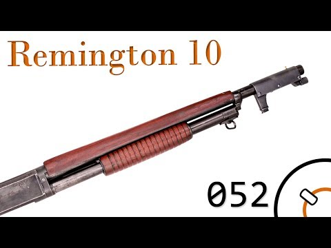 Small Arms of WWI Primer 052: US Remington Model 10 Trenchgun