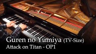 Repeat youtube video Guren no Yumiya - Shingeki no Kyojin OP [Piano]