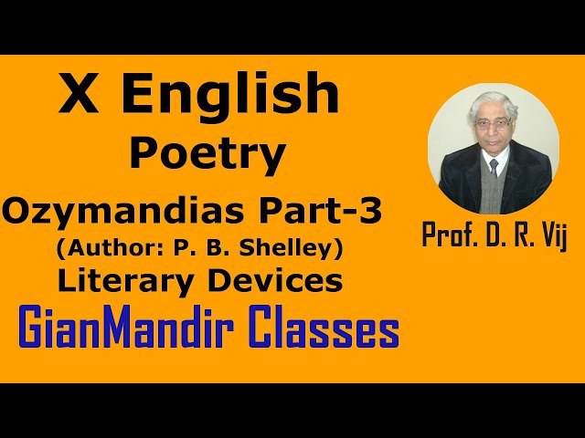 X English | Poetry | OZYMANDIAS (Author: P. B. Shelley) | Literary Devices by Puja Ma'am