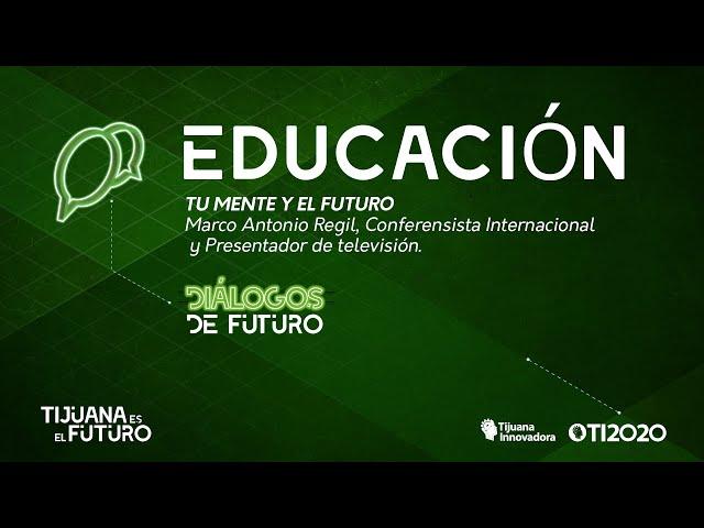 MARCO ANTONIO REGIL - ''TU MENTE Y EL FUTURO''
