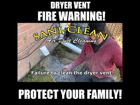 Dryer vent Safety 2019 with Sani-Clean Air Duct Cleaning