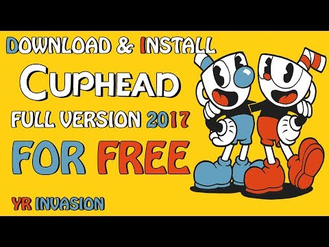 Download & Install Cuphead For PC (FULL VERSION) For Free + Direct links [mega] and GAMEPLAY 2017