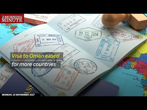 Visa to Oman eased for more countries