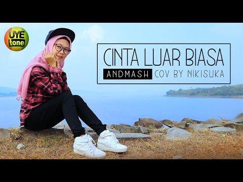 ANDMESH - CINTA LUAR BIASA (NIKISUKA Cover Reggae SKA)