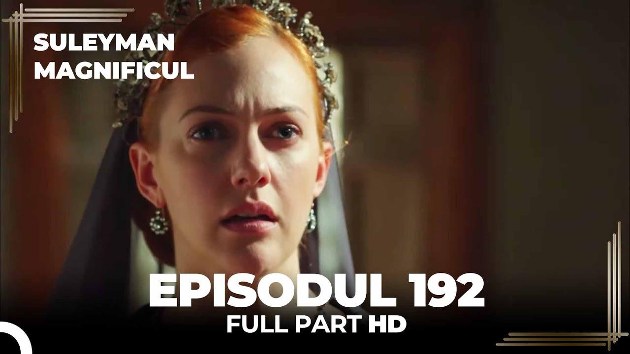 Download Suleyman Magnificul   Episodul 192