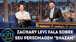 Zachary Levi fala sobre seu personagem Shazam | The Noite (02/04/19)