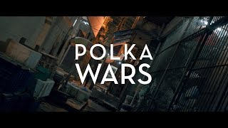 Polka Wars - Rangkum [Official Music Video]