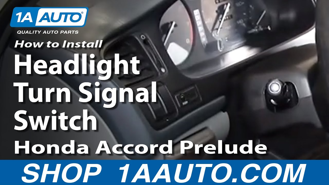 How To Install Replace Headlight Turn Signal Switch Honda Accord Prelude 90 95 1aauto Com Youtube