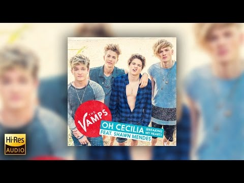 The Vamps - Oh Cecilia (Breaking My Heart) ft. Shawn Mendes - Single