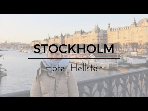 COME STAY WITH ME IN HOTEL HELLSTEN STOCKHOLM