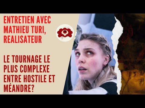 Entretien avec Mathieu Turi, réalisateur/ Le tournage le plus complexe entre Hostile et Méandre?