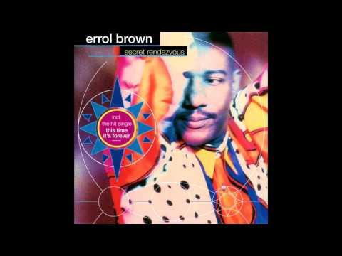 Free Download Errol Brown - Secret Rendezvous [full Album] Mp3 dan Mp4