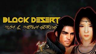 Black Desert | Musa & Maehwa Gearing