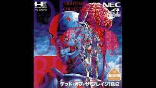 Dead of the Brain 1 & 2 (PC Engine) OST
