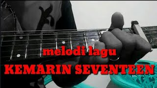 Gambar cover melodi KEMARIN SEVENTEEN