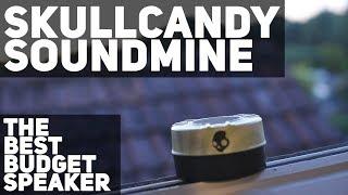 SkullCandy SoundMine - The best speaker on a budget!