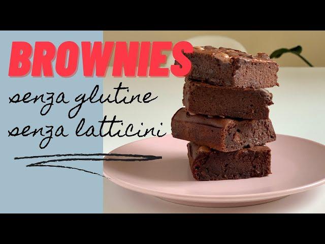 Brownies senza glutine e senza latticini