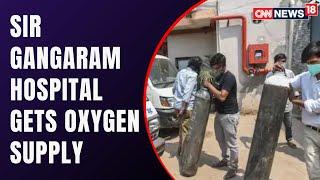 Oxygen Supply Reaches To Sir Gangaram Hospital In Delhi | COVID19 News | CNN News18