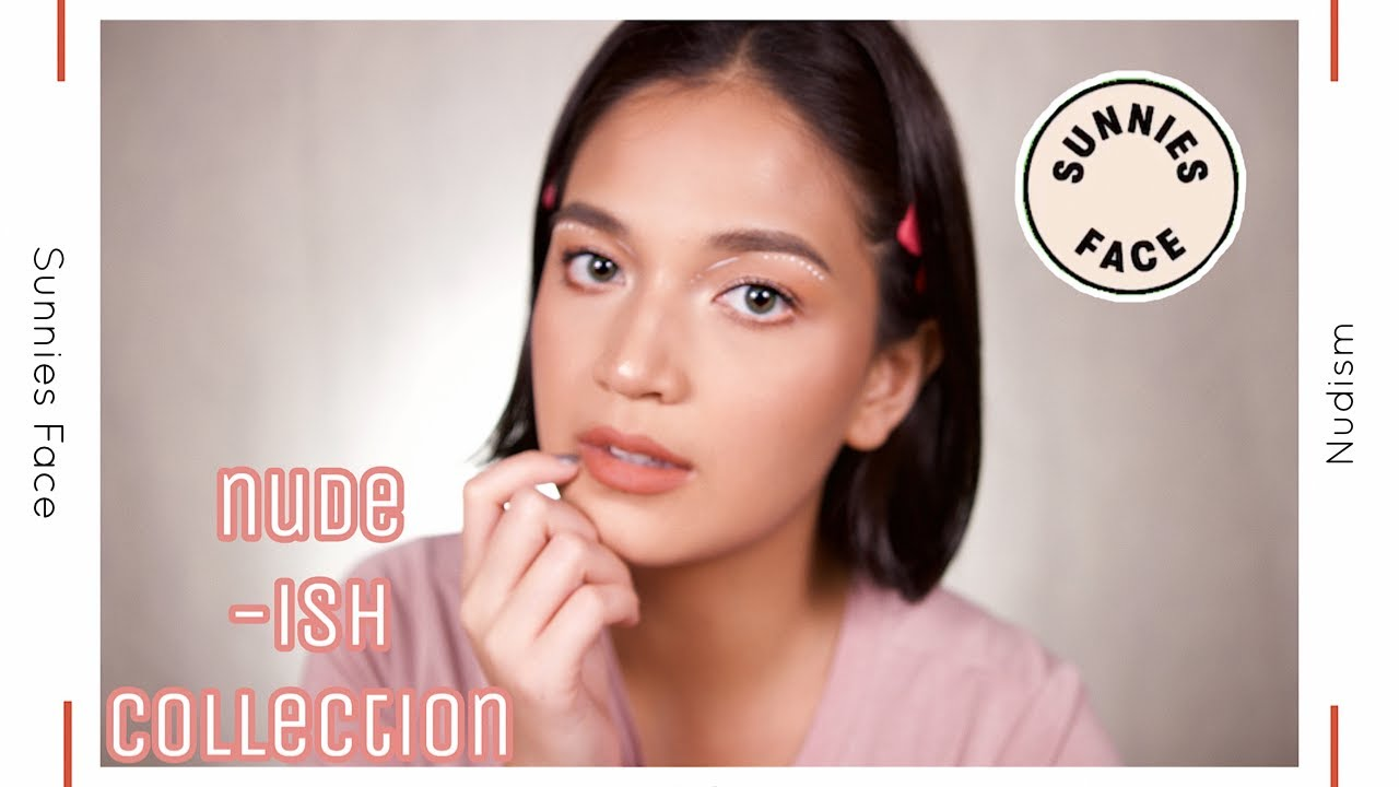 NEW SUNNIES FACE NUDE-ISH COLLECTION.. - YouTube