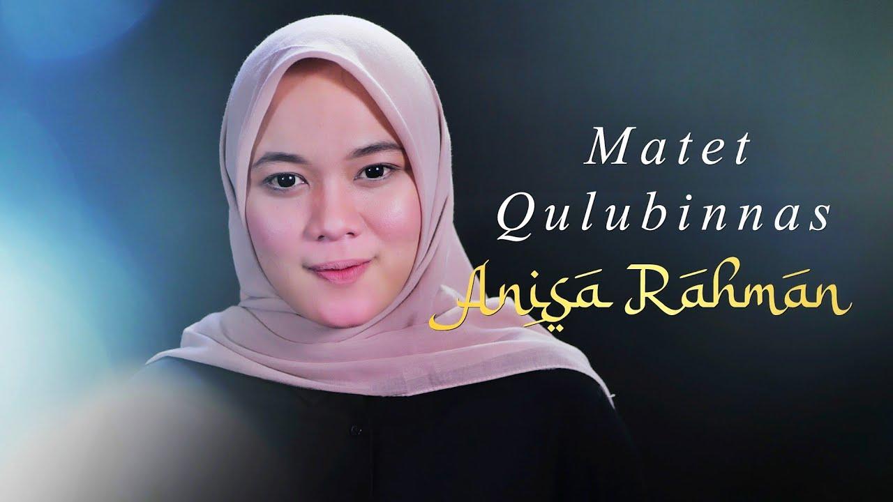 Matet Qulubinnas - Anisa Rahman (Cover)