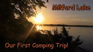 Our First Camping Trip! Milford Lake Part 1