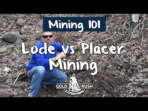 Lode vs Placer Mining - 2016