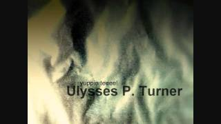 Ulysses P. Turner - No Absolute Zero