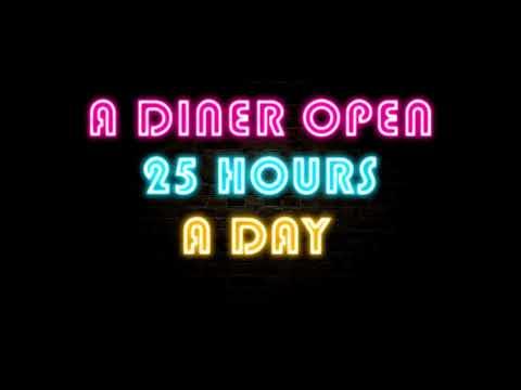 """A Diner Open 25 Hour A Day"" Creepypasta"