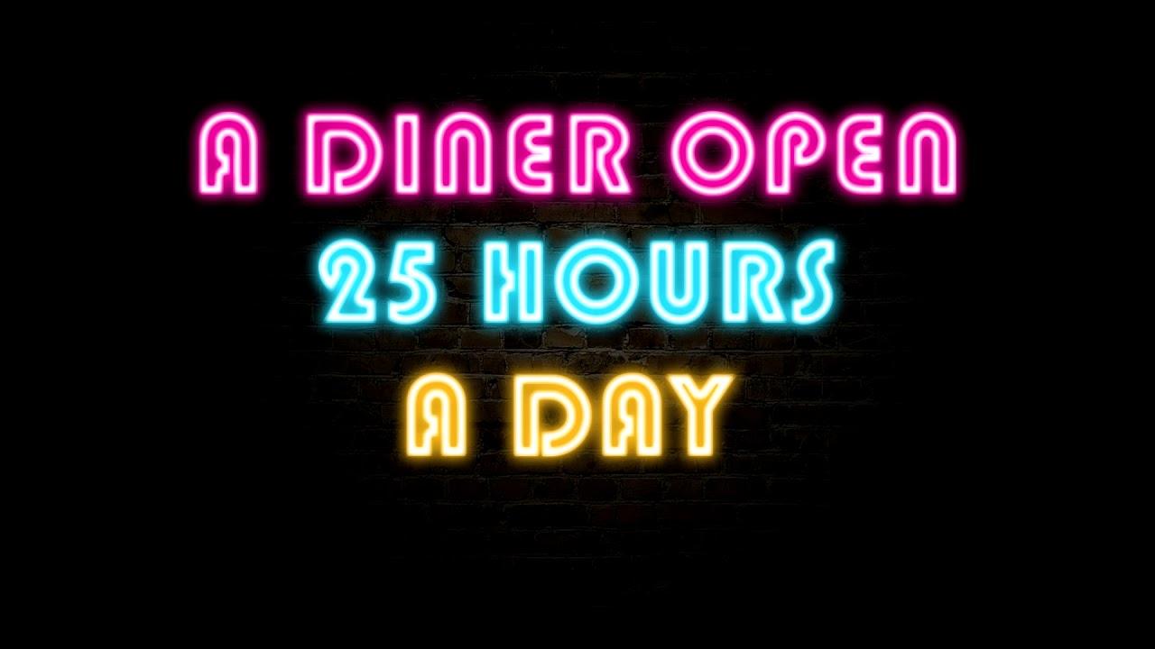 A Diner Open 25 Hour A Day Creepypasta