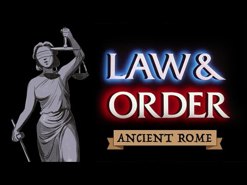 Law & Order in Ancient Rome - The Law