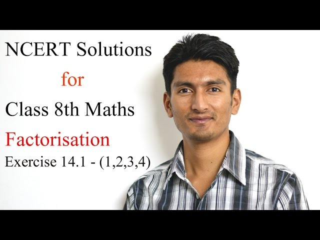 Exercise 14.1 - Question 1 (i,ii) NCERT Solutions for Class 8th Maths Factorisation
