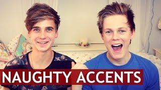 NAUGHTY ACCENTS