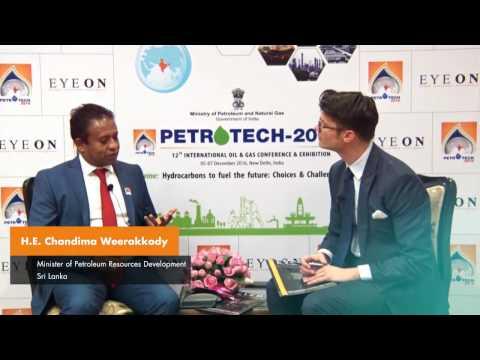 Sri Lanka, H.E. Chandima Weerakkody Minister of Petroleum Resources Development