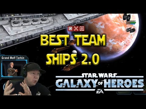 Ships 2.0 Best Team - Best Defensive Team - Star Wars: Galaxy Of Heroes - SWGOH