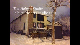 Tim Holmes Studio Tour –amazing historic art studio