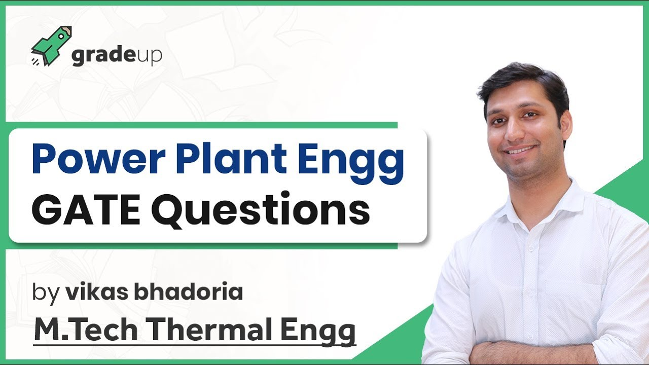 Power Plant Engineering GATE Previous Year Problems | Applied Thermodynamics GATE Mechanical 2019