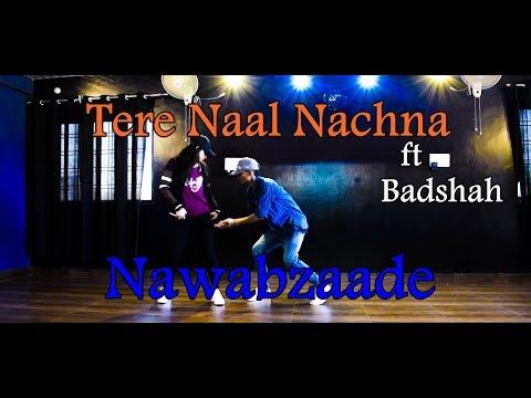 Tere Naal Nachna Badshah || Tere Naal Nachna Song|| NawabZaade || Dance Cover|| Dance Empire