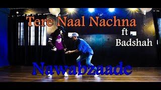 Tere naal nachna badshah    tere naal nachna Song   NawabZaade    Dance Cover   Dance Empire