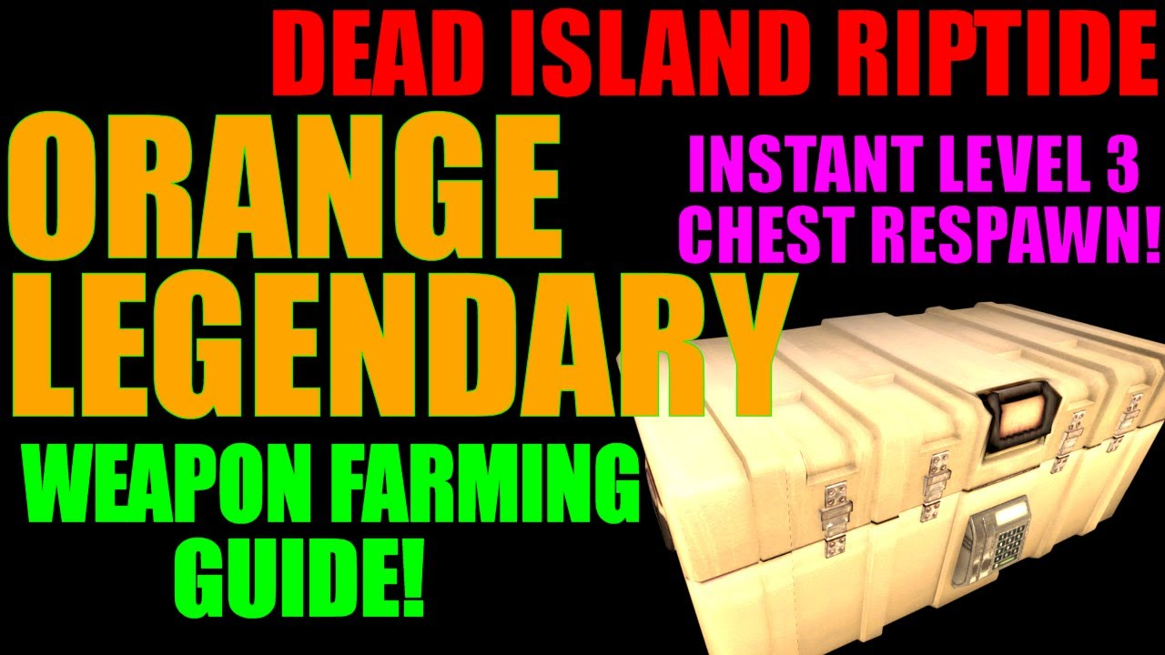 Dead Island Riptide Orange Weapons