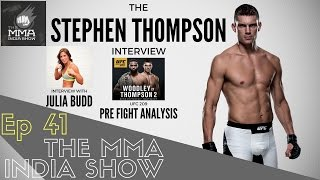 The MMA India Show Ep 41: The Stephen Thompson Interview thumbnail