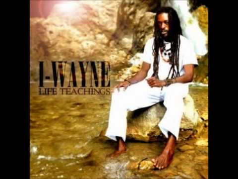 I-Wayne - Life Teachings