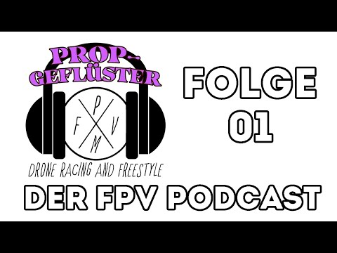 Фото Propgeflüster Folge 01 // Munich FPV Podcast // Mehr digital Racing und Beginner Tipps